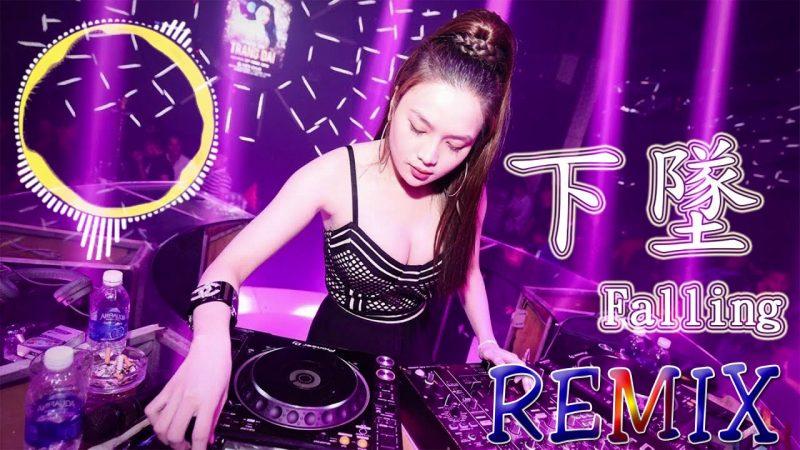下墜Falling Remix【喝醉後的夢裡,我往前 你退後。】Chinese DJ 2019慢摇串烧 – 2019年最劲爆的DJ歌曲 | Nonstop Chinese Mix 2019
