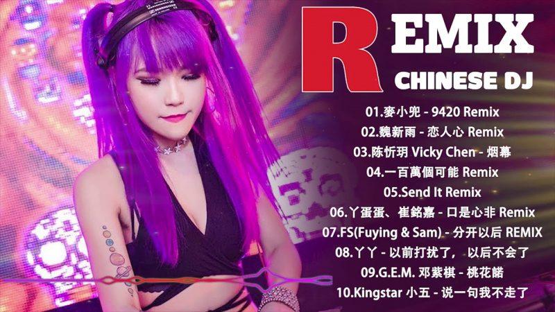 Chinese DJ Remix –  最好的中文歌曲Remix –  2019年 最Hits 最受歡迎 華語人氣歌曲 串燒   全中文DJ舞曲 高清 新2019夜店混音 –  2019 慢摇串