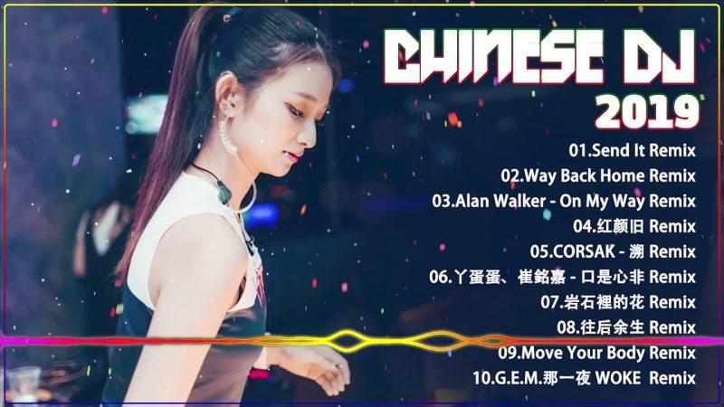 Chinese DJ Remix【最強】2019年 最Hits 最受歡迎 華語人氣歌曲 串燒   全中文DJ舞曲 高清 新2019夜店混音   2019 年最劲爆的DJ歌曲   2019 慢摇串